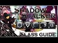 AQW: ShadowStalker of Time Ultimate Class Guide! (Enhancements, Solo, PVP, GiveAway)