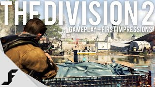 The Division 2 Gameplay and First Impressions