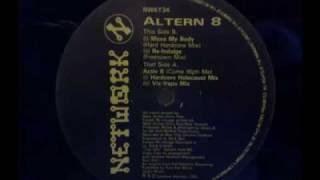 Video altern 8 move my body - hard hardcore mix download MP3, 3GP, MP4, WEBM, AVI, FLV Juni 2018