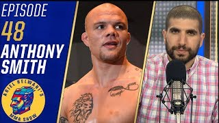 Anthony Smith: 'Alexander Gustafsson can't beat me' | Ariel Helwani's MMA Show