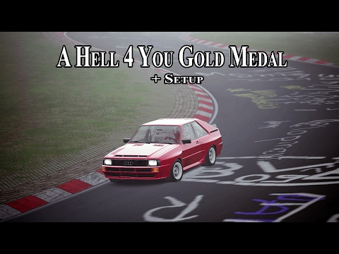 """Assetto Corsa: """"A Hell 4 you"""" Gold Medal (Audi Sport Quattro @ Nordschleife) + Setup"""