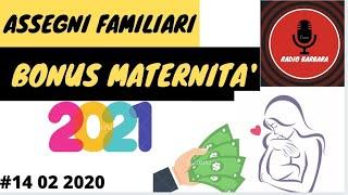 ASSEGNI FAMILIARI BONUS MATERNITA' 2021