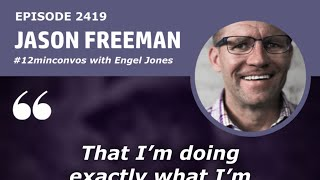 Jason Freeman is an Energetic & Empowering Speaker with a Speech Impediment /Ep2419