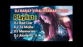 Download Lagu DJ Bad Liar | DJ Te Molla | DJ Memories | DJ Alone Pt 2 . DJ BARAT PALING VIRAL TERBARU 2020 mp3
