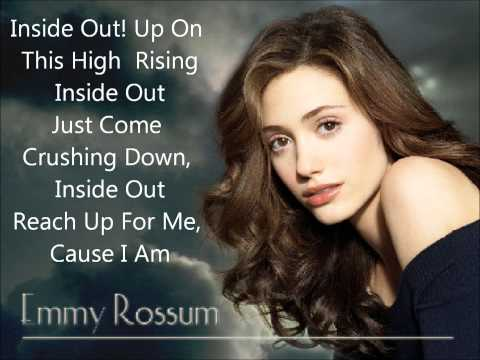 Emmy Rossum Inside Out With Lyrics