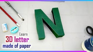 Learn to make 3d letters from paper, letter N n
