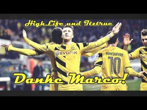 """ITZTRUE & HIGHLIFE - """"DANKE MARCO"""" (BVB Song zur Reus Verlängerung) [Beat by DJ Tank]"""
