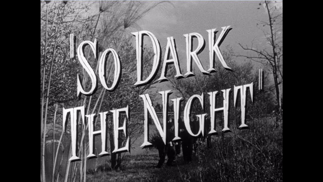 so dark the night 1946 subtitles
