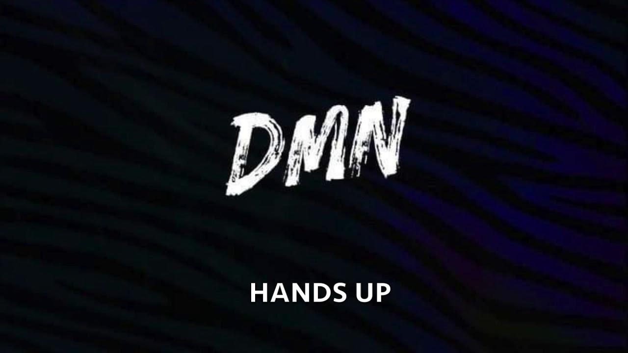 Download Hands Up - DMN featuring Tommy Driker