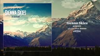 Sienna Skies - Persevere