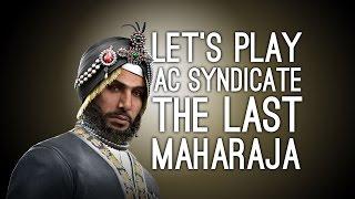 AC Syndicate DLC Last Maharaja - Let