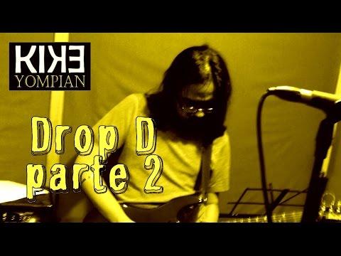 Drop D (parte 2)