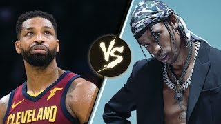 Travis Scott vs Tristan Thompson: Battle Of The Baby Daddies!