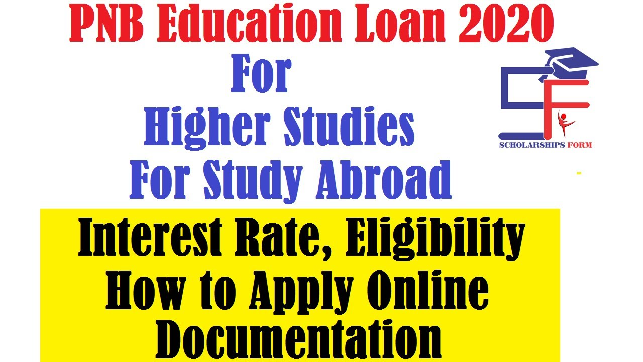 PNB Education Loan 2020 Latest Interest Rate, Eligibility, How to Apply