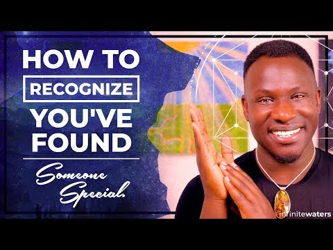 How to Recognize You've Found Someone Special