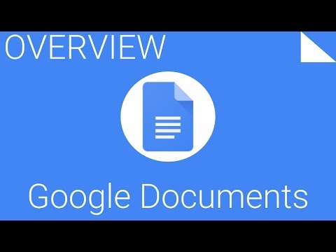 How To Create, Edit And Share Files With Google Documents - Overview