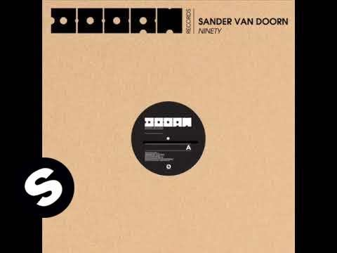 Sander van Doorn - Ninety (Original Mix)