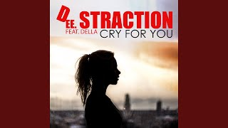 Cry for You (feat. Della) (Radio Edit)