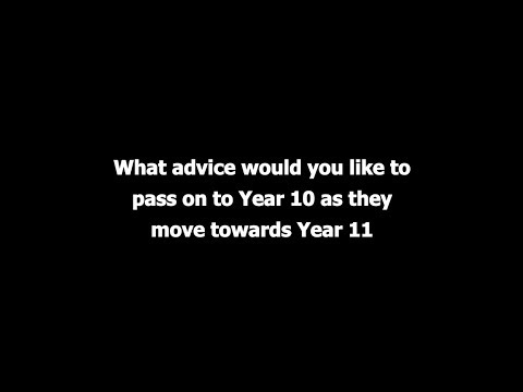 Advice for Year 10 as they move towards Year 11