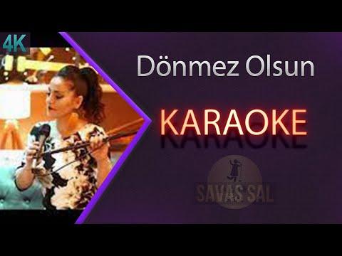 Dönmez Olsun Karaoke 4k