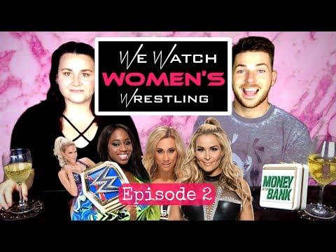 We Watch Women's Wrestling EP 2 - WWE MITB, Battleground, Paige/Alberto Del Rio, &  more!