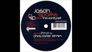Jason Sparks feat. The Vanity Set - I'm In U (Chris Carter Remix)