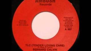 FUNKY SOUL: Bernard Calvin - TLC (Tender Loving Care) (Sample)