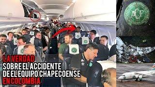 LA VERDAD Sobre el Accidente de Avión en Colombia con el Equipo de Fútbol Brasilero Chapecoense