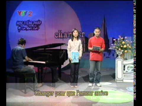 VTV2 học tiếng Pháp qua bài hát - Changer