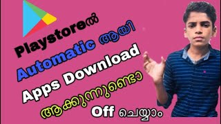 How To Playstore Automatic Apps download off Malayalam | RAEES VIDEO VISION
