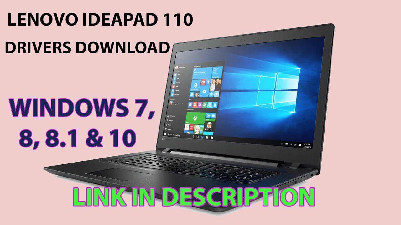 Lenovo Ideapad 110 Drivers Download (windows 7/8/8 1/10)