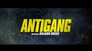 ANTIGANG - Bande annonce  - HD