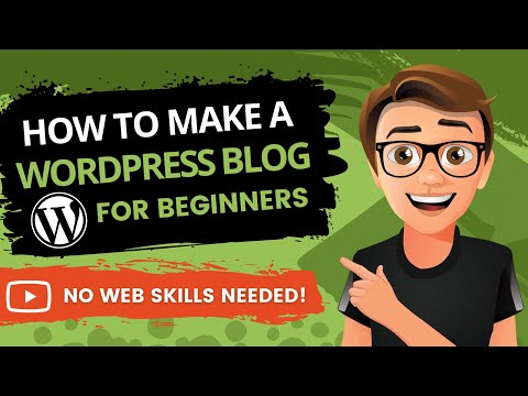 How To Make A WordPress Blog 2020 [For Beginners]