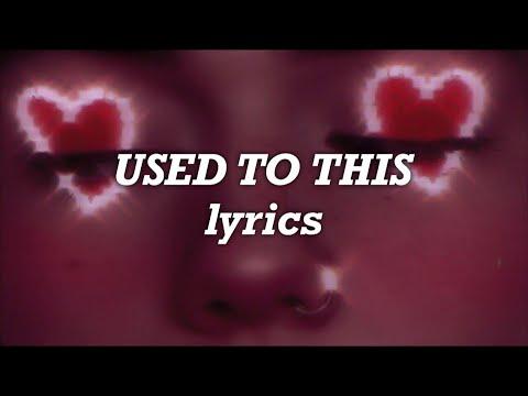 Camila Cabello - Used To This (Lyrics)