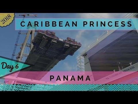 Caribbean Princess - 2018 Panama Canal Cruise Day 6 - Panama