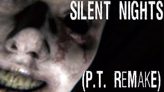 ANGOSCIANTE. - Silent Nights (P.T. Silent Hills Remake) ITA [+Download link]
