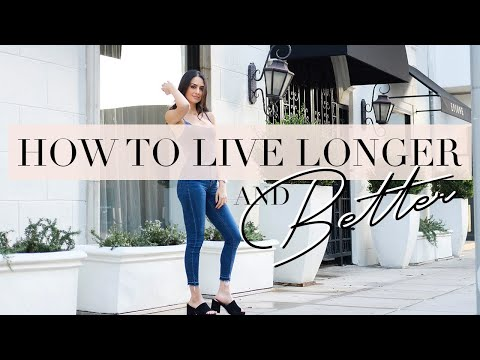 Healthy Lifestyle – How To Live Longer And Feel Better | Dr Mona Vand