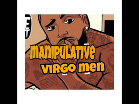Dealing With Manipulative Virgo Men