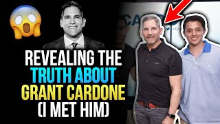 Revealing The Truth About GRANT CARDONE (I met him)