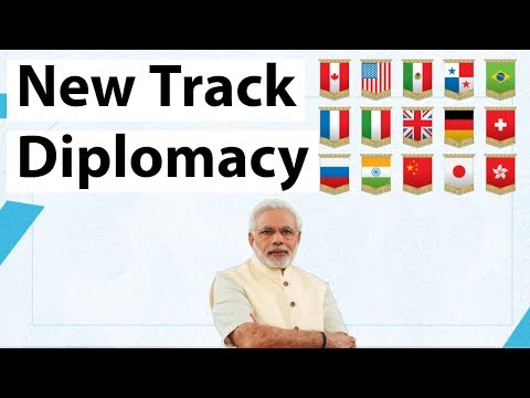 New Track Diplomacy of India - How effective are informal summits of PM Modi - Current Affairs 2018