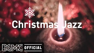 Christmas Jazz: Relaxing Winter Jazz with Fireplace Sounds - Christmas Jazz Instrumental Music