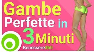 Allenamento Gambe in 3 Minuti: Come avere Gambe Perfette in 3 Minuti