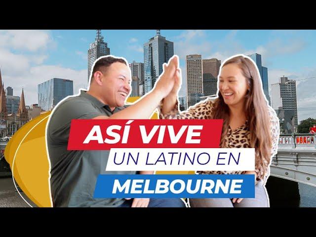 ¿Cómo es VIVIR EN MELBOURNE AUSTRALIA? La experiencia de un Latino.