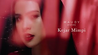 Video Maudy Ayunda - Kejar Mimpi | Official Video Clip download MP3, 3GP, MP4, WEBM, AVI, FLV Juli 2018