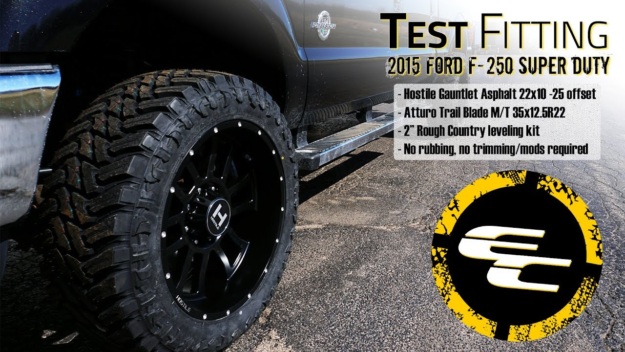 Test Fitting Leveled 2015 Ford F 250 W 22 Quot Hostile