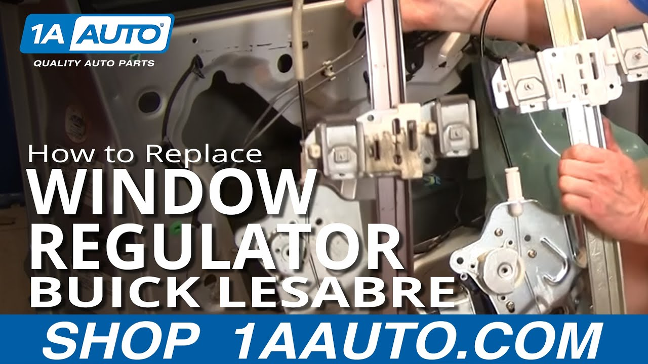 How To Install Repair Replace Broken Power Front Window Regulator 1998 Buick Regal Starter Wiring Diagram Lesabre 00 05 1aautocom