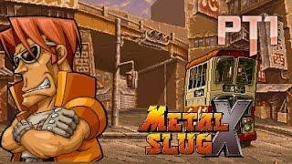 Metal Slug X Pt1 (Heavy Machine Gun a tope!!)