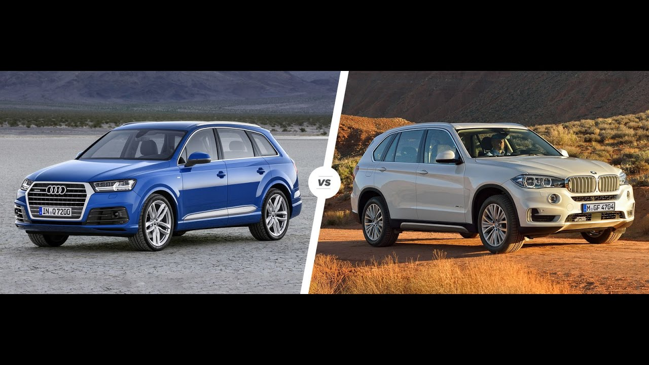 2017 Audi Q7 Vs 2017 Bmw X5 Which Is The Best Youtube