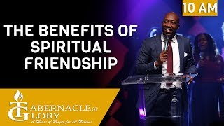 Pastor Borneon Accime |  The Benefits of Spiritual  Friendship | TG | 10 am
