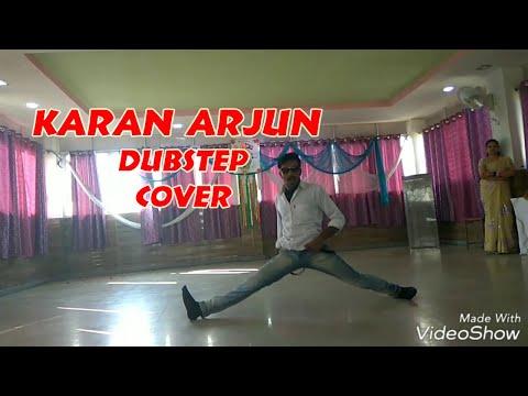 Mere Karan Arjun Aayenge Dubstep Dance By Nitin Soni